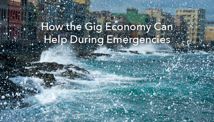 How theGig Economy Can Help During Emergencies